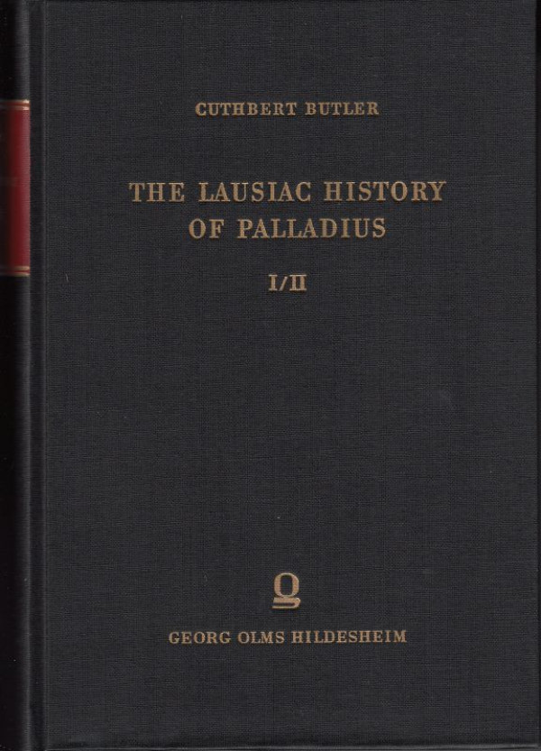 Butler%2C+Cuthbert%3A%3AThe+Lausiac+History+of+Palladius.